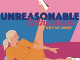 Unreasonable Enthusiasm podcast